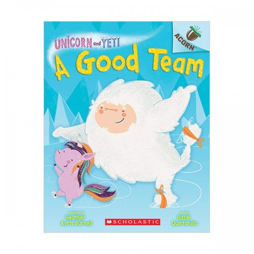 Unicorn and Yeti #02 : A Good Team (Paperback)