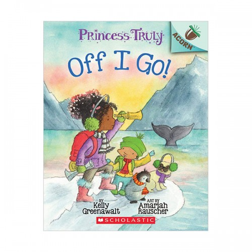 Princess Truly #02 : The Off I Go! (Paperback)
