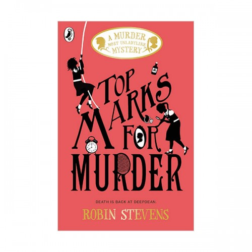 Murder Most Unladylike Mystery #08 : Top Marks For Murder (Paperback, 영국판)