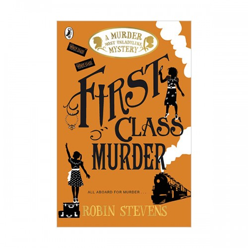 Murder Most Unladylike Mystery : First Class Murder (Paperback, 영국판)
