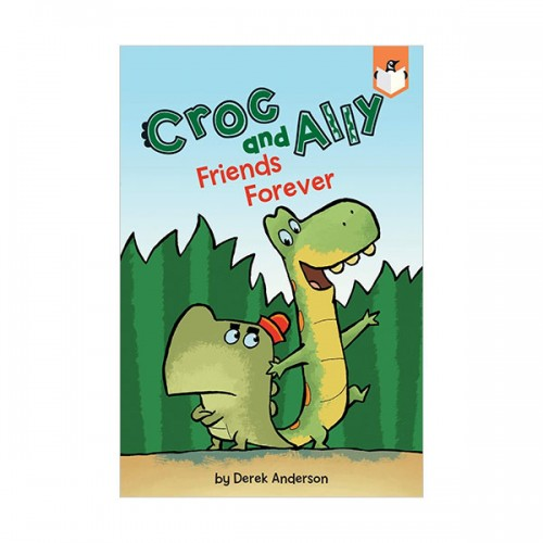Croc and Ally : Friends Forever (Paperback)