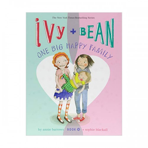 Ivy and Bean #11 : Ivy and Bean One Big Happy Family (Paperback)