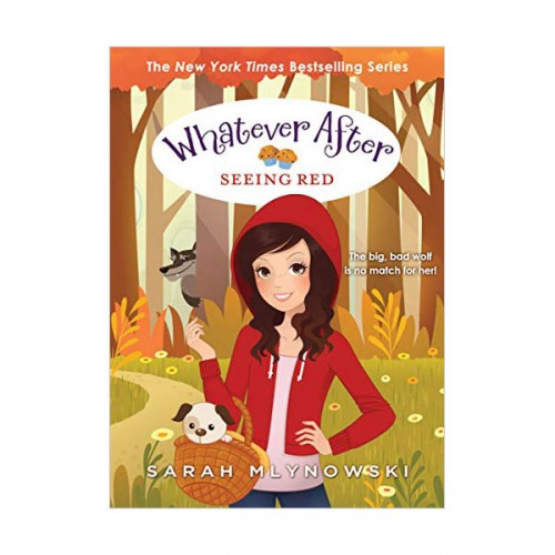 [스콜라스틱] Whatever After #12 : Seeing Red (Hardcover)