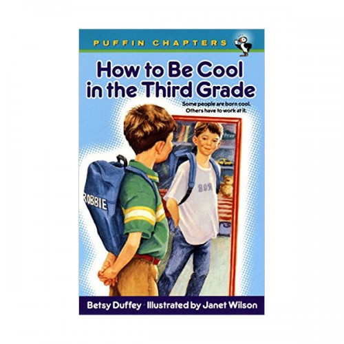 Puffin Chapters : How to Be Cool in the Third Grade (Paperback)
