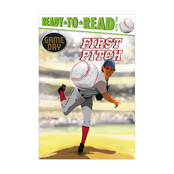 Ready to Read 2 : Game Day : First Pitch (Paperback)
