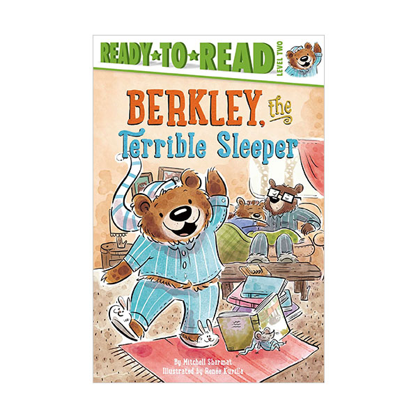 Ready to Read 2 : Berkley, the Terrible Sleeper (Paperback)
