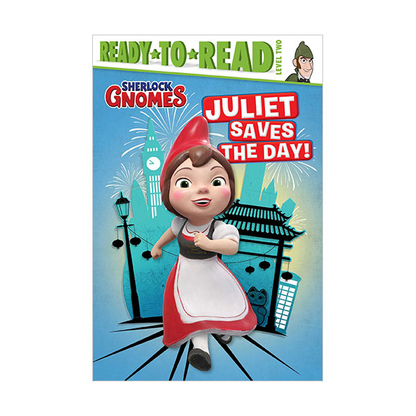 Ready to Read 2 : Sherlock Gnomes : Juliet Saves the Day! (Paperback)