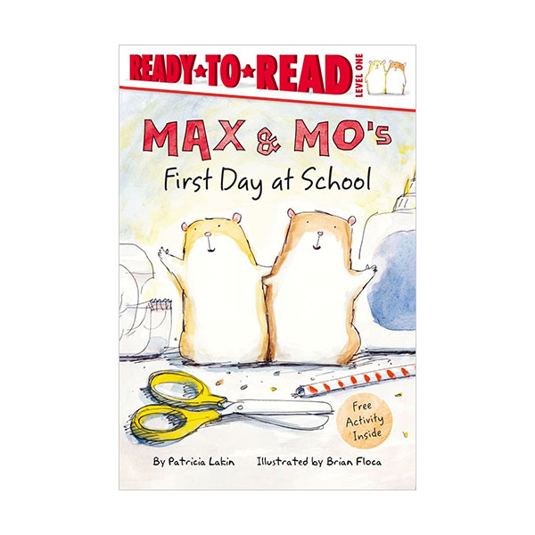 Ready to Read 1 : Max & Mo : First Day at School (Paperback)