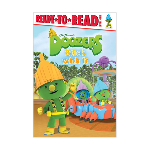 Ready to Read 1 : Doozers : Stick with It (Paperback)