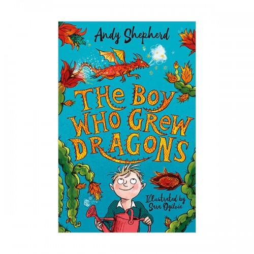 The Boy Who Grew Dragons #01 : The Boy Who Grew Dragons (Paperback, 영국판)