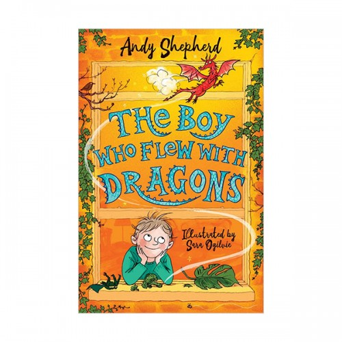 The Boy Who Grew Dragons #03 :  The Boy Who Flew with Dragons (Paperback, 영국판)