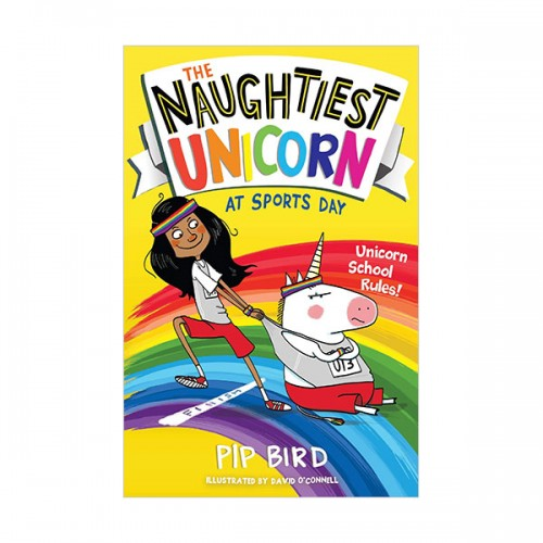 The Naughtiest Unicorn #02 : The Naughtiest Unicorn at Sports Day (Paperback, 영국판)