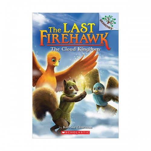 [스콜라스틱]  The Last Firehawk #07 : The Cloud Kingdom: A Branches Book (Paperback)