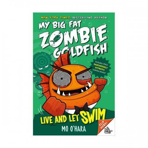 My Big Fat Zombie Goldfish #05 : Live and Let Swim (Paperback)