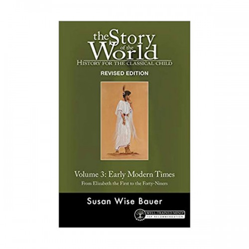 The Story of the World #03 : Early Modern Times (Paperback)