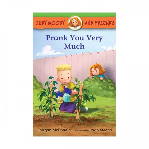 Judy Moody and Friends #12 : Prank You Very Much (Paperback)