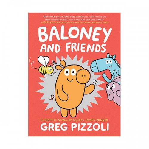 Baloney and Friends #01 : Baloney and Friends (Hardcover)