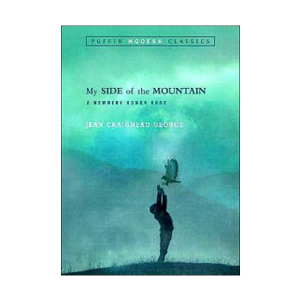 Puffin Modern Classics: My Side of the Mountain (Paperback)