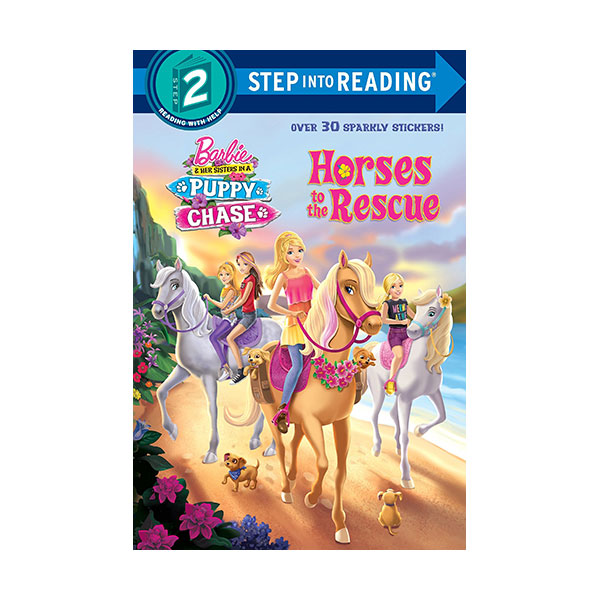Step into Reading 2 : Barbie : Horses to the Rescue (Paperback)