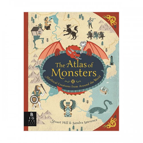 The Atlas of Monsters (Hardcover, 영국판)