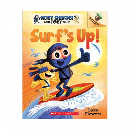 Moby Shinobi and Toby, Too! #01 : Surf's Up! (Paperback)