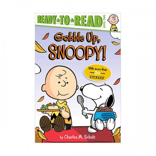 Ready to Read 2 : Peanuts : Gobble Up, Snoopy!  (Paperback)