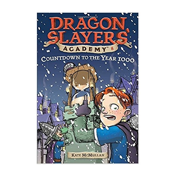 Dragon Slayers' Academy Series #08 : Countdown to the Year 1000 (Paperback)