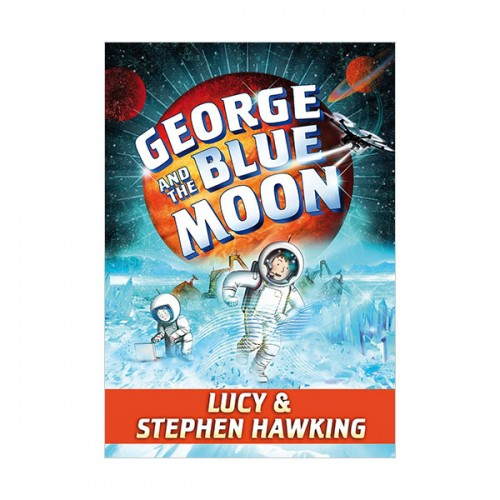 George's Secret Key #05 : George and the Blue Moon (Paperback)