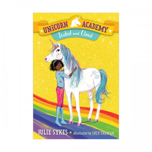 Unicorn Academy #04 : Isabel and Cloud (Paperback)