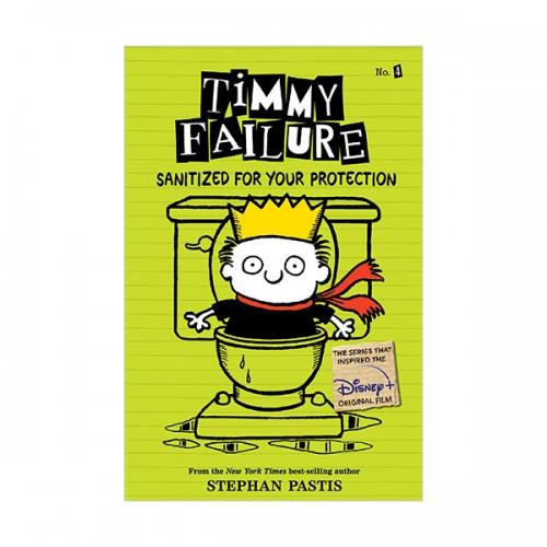 Timmy Failure #04 : Sanitized for Your Protection (Paperback)