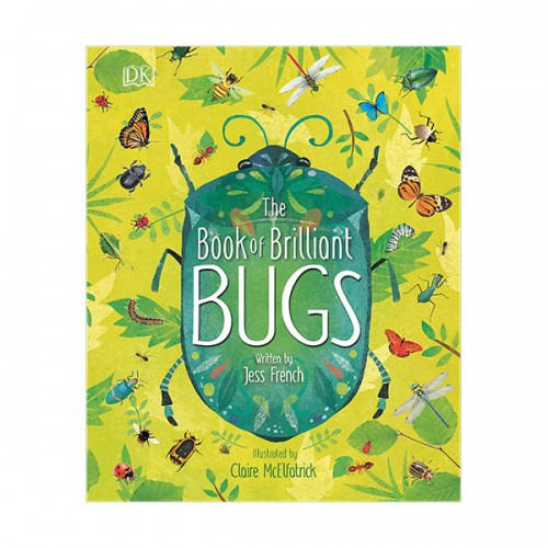The Book of Brilliant Bugs (Hardcover)