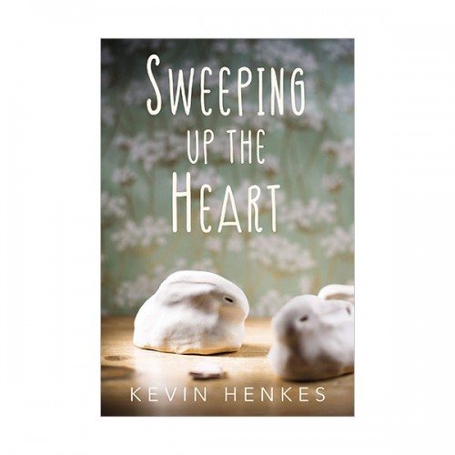 Sweeping Up the Heart (Paperback)