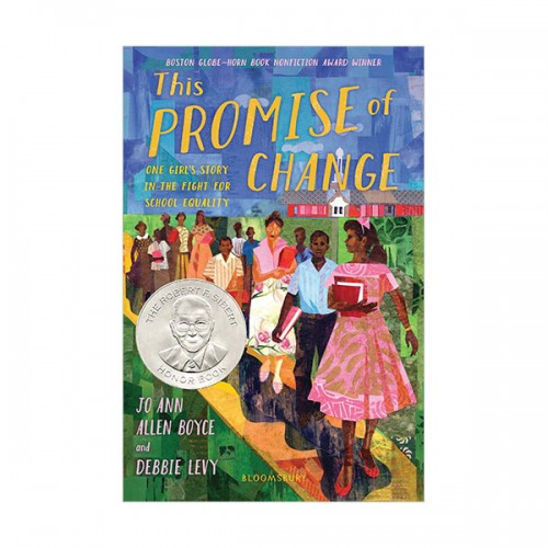 This Promise of Change : One Girl's Story in the Fight for School Equality (Hardcover)