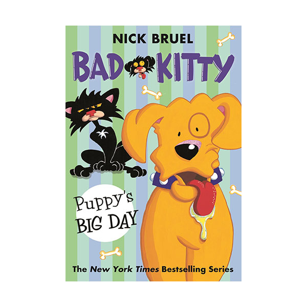 Bad Kitty : Puppy's Big Day (Paperback)