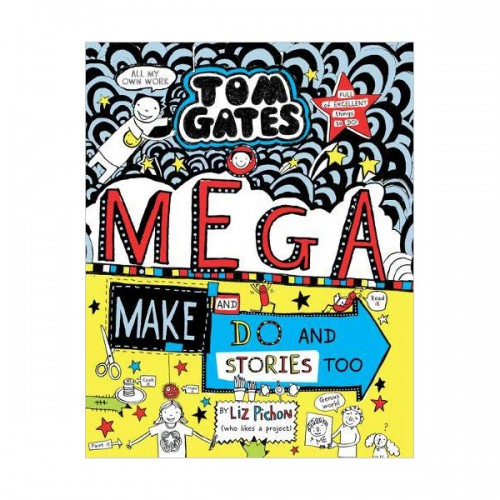 Tom Gates #16 : Mega Make and Do and Stories Too! (Paperback, 영국판)