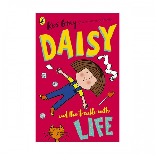 Daisy and the Trouble with Life (Paperback, 영국판)