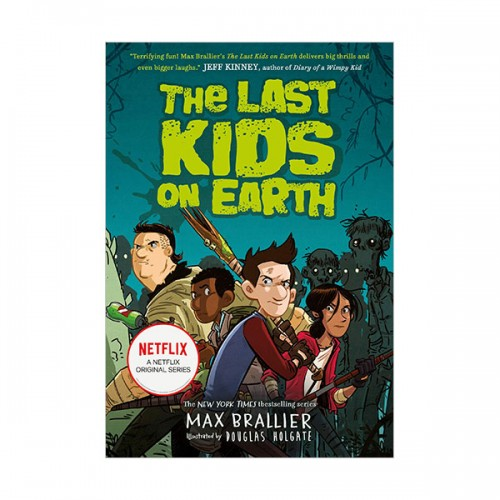 [넷플릭스] The Last Kids on Earth #01 : The Last Kids on Earth (Paperback, 영국판)