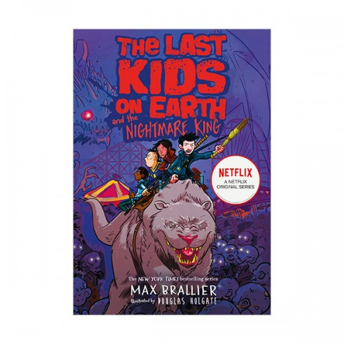 [넷플릭스] The Last Kids on Earth #03 : The Last Kids on Earth and the Nightmare King (Paperback, 영국판)