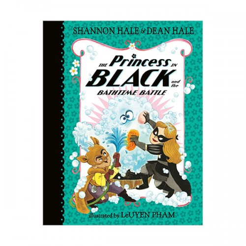 블랙 프린세스 #07 : The Princess in Black and the Bathtime Battle (Hardcover)