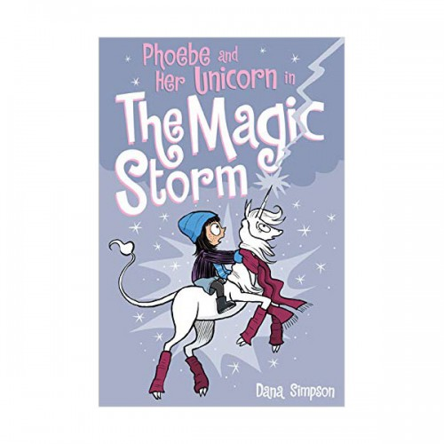 Phoebe and Her Unicorn #06 : Phoebe and Her Unicorn in the Magic Storm (Paperback)