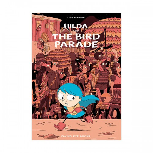 [넷플릭스] Hildafolk #03 : Hilda and the Bird Parade  (Paperback, 영국판)