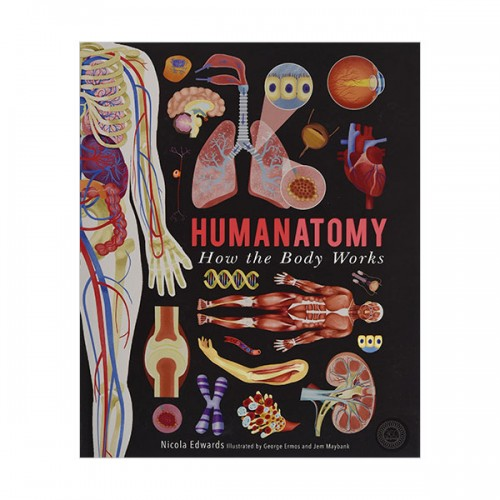 Humanatomy : How the Body Works (Hardcover, 영국판)
