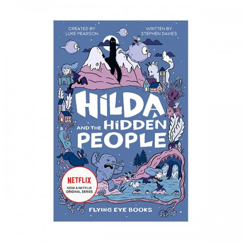 [넷플릭스] Netflix Original Series #01 : Hilda and the Hidden People (Hardcover, 영국판)