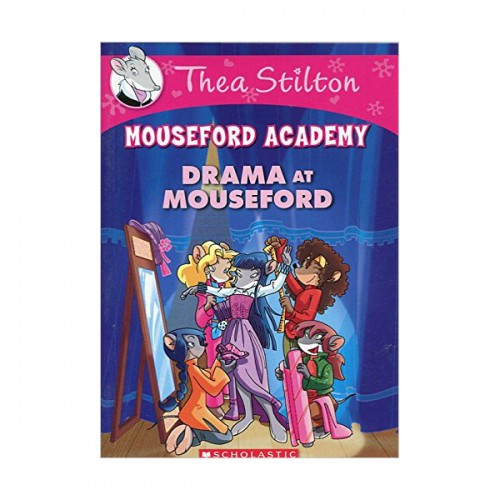 Geronimo : Thea Stilton Mouseford Academy #01 : Drama at Mouseford (Paperback)