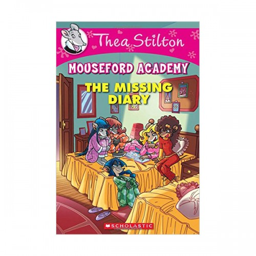 Geronimo : Thea Stilton Mouseford Academy #02 : The Missing Diary (Paperback)