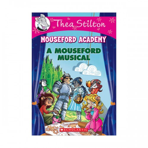 Geronimo : Thea Stilton Mouseford Academy #06 : A Mouseford Musical (Paperback)