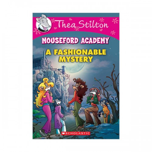 Geronimo : Thea Stilton Mouseford Academy #08 : A Fashionable Mystery (Paperback)