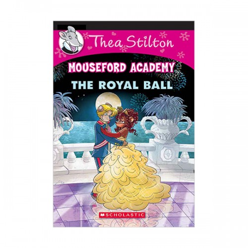 Geronimo : Thea Stilton Mouseford Academy #16 : The Royal Ball(Paperback)
