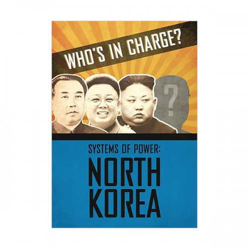Who's in Charge? Systems of Power : North Korea (Hardcover, 영국판)
