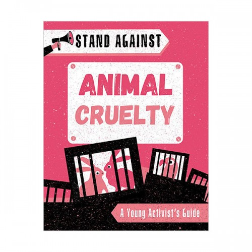 Stand Against : Animal Cruelty (Hardcover, 영국판)